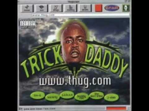 Trick Daddy - Back in the Days