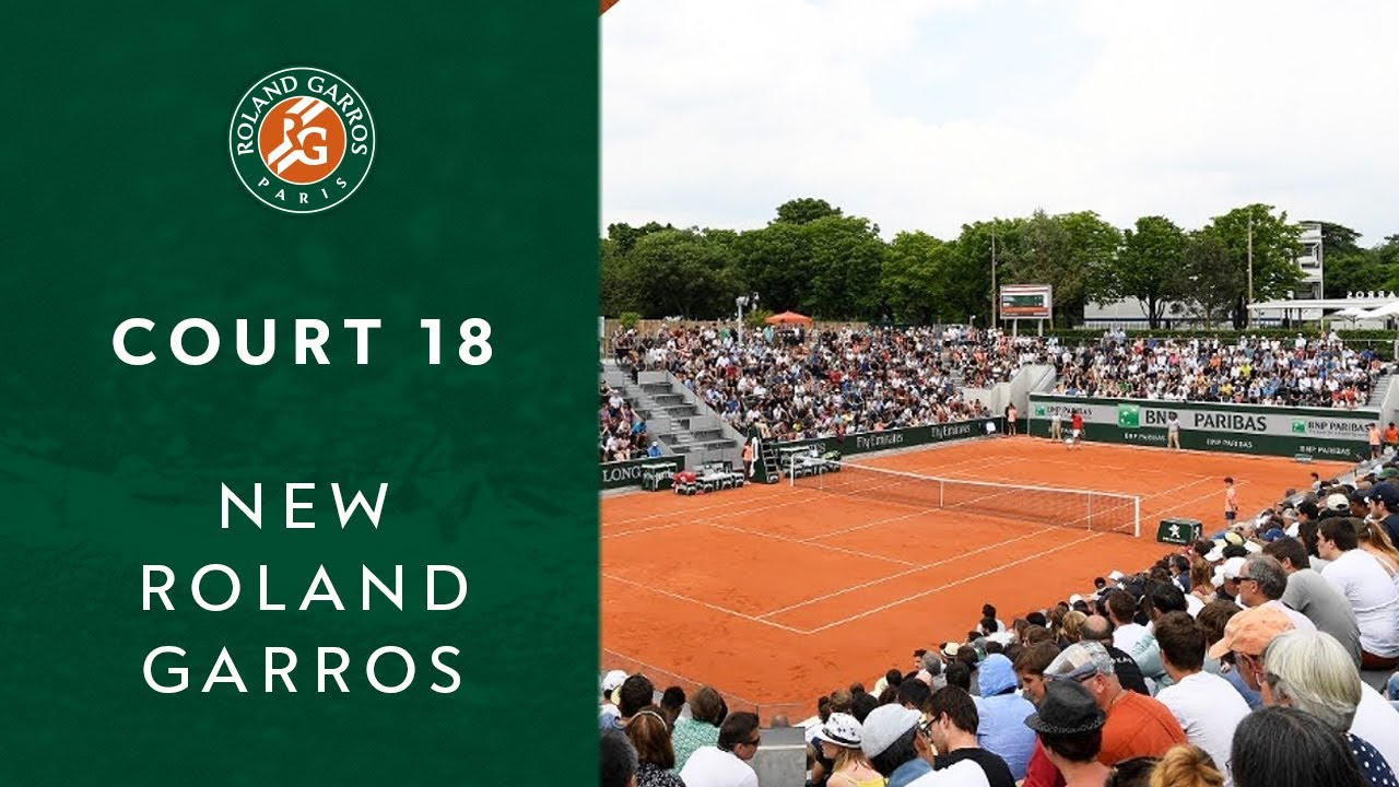 Court 18 | New Roland Garros