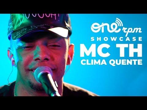 MC TH  - Clima Quente - ONErpm Showcase