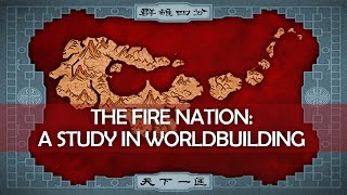 Avatar: A Study in Worldbuilding — the Fire Nation [ The Last Airbender ]