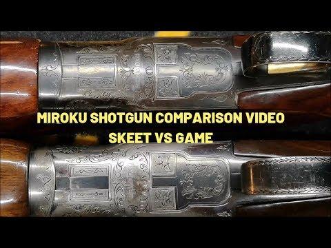 Miroku Shotgun Comparison Video Miroku Skeet Vs Miroku Game Shotguns