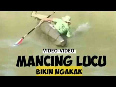 Mancing Lucu Bikin Ngakak - Kompilasi Video