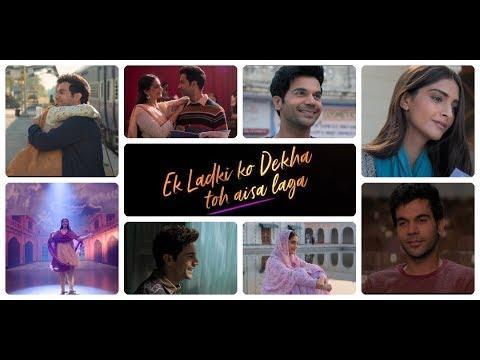 Ek Ladki Ko Dekha Toh Aisa Laga (Remix) - DJ Tushar | Sonam | Rajkummar | Juhi | Darshan | Rochak