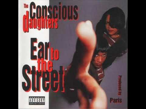The Conscious Daughters Ear To The Street{FULL ALBUM}(1993)