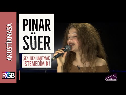 Seni Ben Unutmak İstemedim Ki- Pınar Süer /akustikmasa