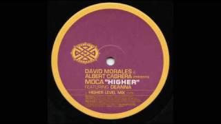 Moca Higher David Morales (David Morales Original New York Club Mix)