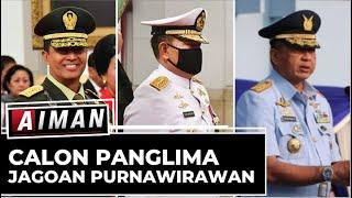 Calon Panglima Jagoan Purnawirawan | AIMAN