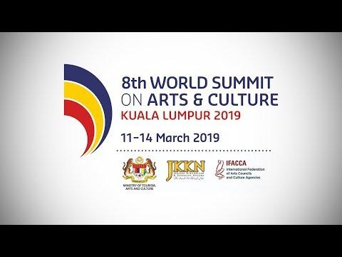 8th World Summit On Arts & Culture Kuala Lumpur 2019