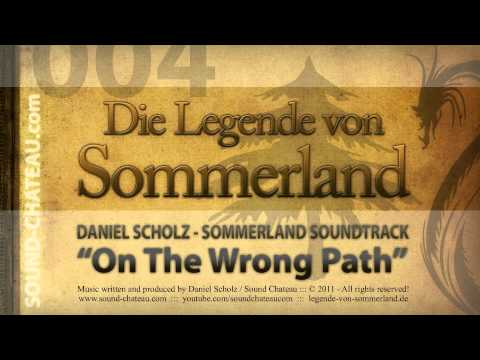 On The Wrong Path - Sommerland #004 Soundtrack - Daniel Scholz