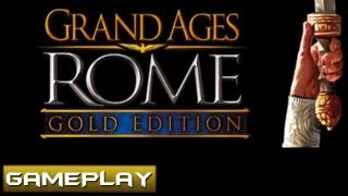 Grand Ages Rome Gold Edition Gameplay PC HD