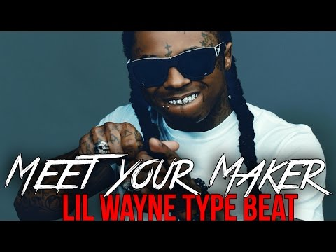 "Lil Wayne Type Beat 2016 Trap Beat 2016 ""Meet Your Maker"" (prod. by Omnibeats beats & Instrumentals)"