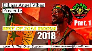 Best Of 2018 Riddim Mixtape (Part 1) Feat. Sizzla, Jah Cure, Chris Martin, Alaine, (Nov. 2018)