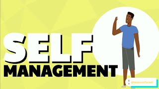 SOCIAL EMOTIONAL LEARNING VIDEO LESSONS WEEK 11: SELF-MANAGEMENT