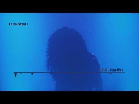 H.E.R - Your Way