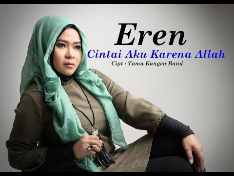 EREN - CAKA (Cintai Aku Karena Allah) Official Lyric Video