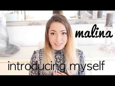 Introducing myself    malina