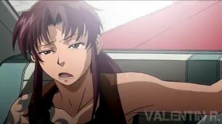 Black Lagoon AMV - One For The Money
