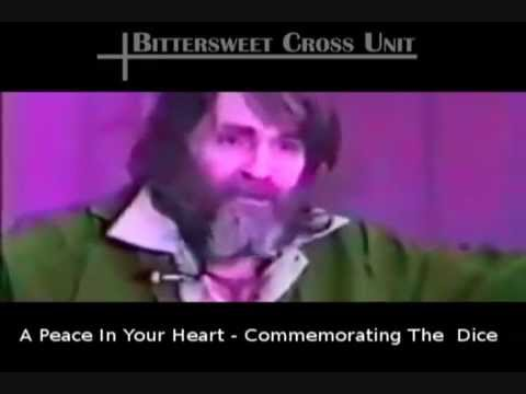 Bittersweet Cross Unit - Peace In Your Heart - Commemorating The Dice (Charles Manson)