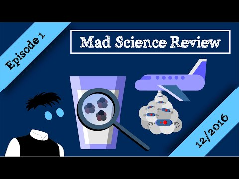 Mad Science Review Episode 1 - 12/2016