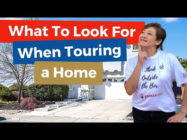 What To Look For When Touring A Home | Kasama Lee, Napa and Solano Counties Realtor