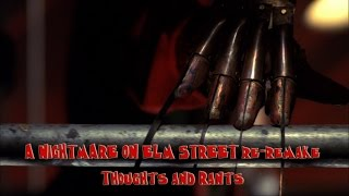 A Nightmare on Elm Street Re-Remake - Thoughts and Rants