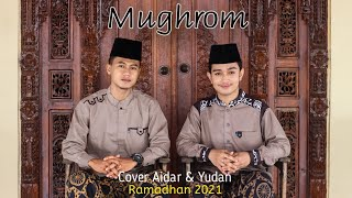 MUGHROM Cover Terbaru |Aidar Rofiq feat Yudan Ardiansyah
