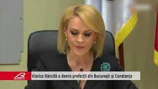 Viorica Dăncilă a demis prefecţii din Bucureşti şi Constanţa