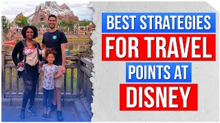 3 Best Strategies To Use Travel Points To Save At Disney