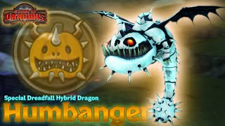 Humbanger - New Hybrid Dragon (Dreadfall Special Hybrid Dragon)   School of Dragons screenshot 5