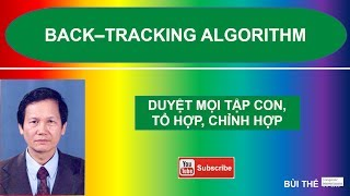 (41) Back-tracking algorithm: Thuật toán quay lui. Phần 2 - Bùi Thế Tâm