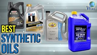 6 Best Synthetic Oils 2017