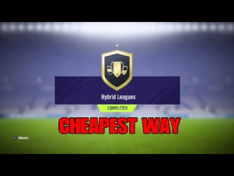 FIFA 18 HYBRID LEAGUES SBC CHEAPEST WAY    SQUAD BUILDING CHALLENGE    FIFA 18