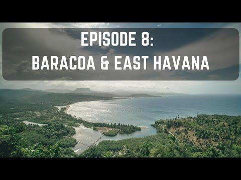 Cuba: Baracoa & East Havana Beaches