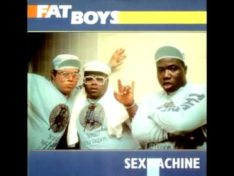 Fat Boys  Sex Machine James Brown Old Skool Cover