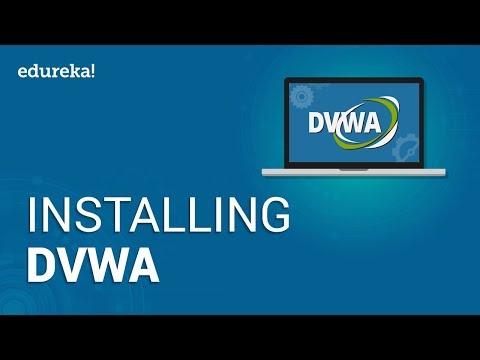 Installing DVWA | How to Install and Setup Damn Vulnerable Web Application in Kali Linux | Edureka