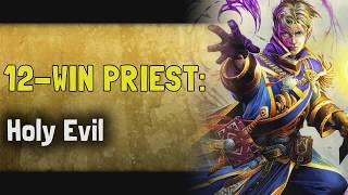 Hearthstone Arena | 12-Win Priest: Holy Evil w/ Boozor (Rise of Shadows #4)