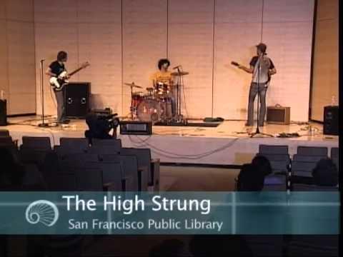 The High Strung 2007 full concert