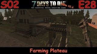7 Days to Die Survivalist Gameplay Let's Play Alpha 10.4 S02E28 -
