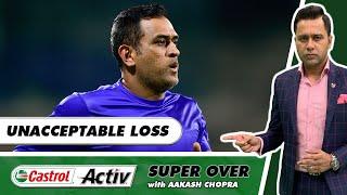 WHERE are CHENNAI going WRONG?   KOLKATA beat CHENNAI   Castrol Activ Super Over with Aakash Chopra