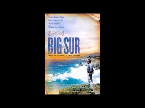 Big Sur - Soundtrack  ( End Title - Kubilay Uner)
