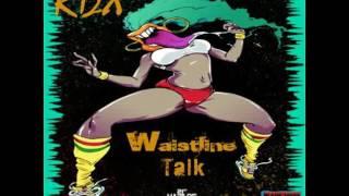 RDX -  Waistline Talk (June 2016)