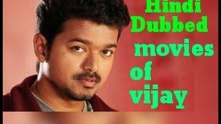 list of hindi dubbed movies of vijay