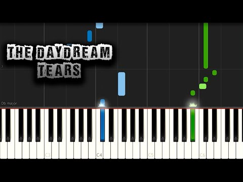 Tears - The Daydream - Free Piano Tutorial Synthesia + PDF Sheet Music (Download MIDI)