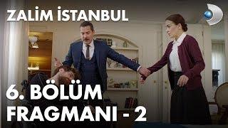 Zalim İstanbul 6. Bölüm Fragmanı - 2