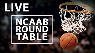 College Basketball Roundtable: Descent into March Madness