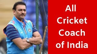 Name list of all Coach of Indian cricket team & their time period