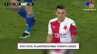 Spectacol în şaisprezecimile Europa League - Litoral TV