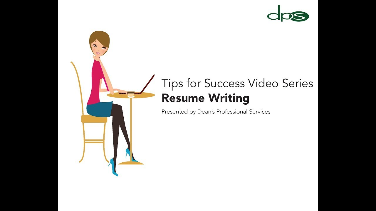 Tips for Success Resumes Writing