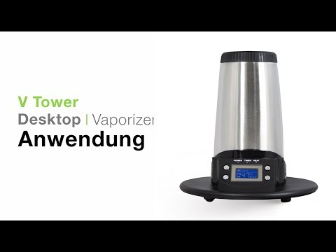 Arizer V-Tower Anwendung – TVape