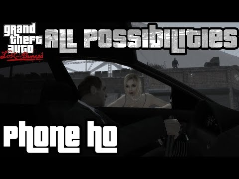 TLaD - Phone Ho (All Possibilities)  
